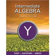 Student Solutions Manual for Tussy/Gustafson/Koenig's Intermediate Algebra, 4th