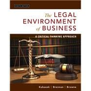The Legal Environment of Business A Critical Thinking Approach