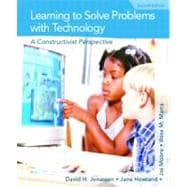 Learning to Solve Problems with Technology : A Constructivist Perspective