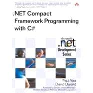 . NET Compact Framework Programming with C#