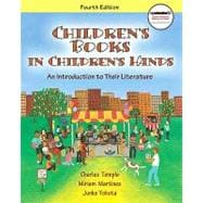 Children's Books in Children's Hands : An Introduction to Their Literature (with MyEducationKit)