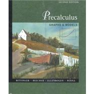Precalculus : Graphs and Models with Graphing Calculator Manual