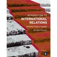 Introduction to International Relations Perspectives and Themes