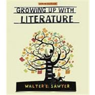 Growing Up with Literature, 6th Edition