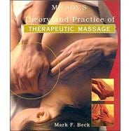 Milady's Theory and Practice of Therapuetic Massage