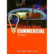 Electrical Wiring Commercial : Based on the 2008 National Electrical Code