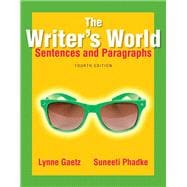 The Writer's World Sentences and Paragraphs Plus MyWritingLab with Pearson eText -- Access Card