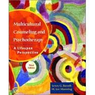 Multicultural Counseling and Psychotherapy: A Lifespan Perspective