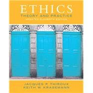 Ethics: Theory and Practice (Updated Edition), 11/e