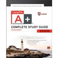 CompTIA A+ Complete Study Guide Authorized Courseware Exams 220-801 and 220-802