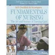 Skill Checklists to Accompany Fundamentals of Nursing The Art and Science of Nursing Care