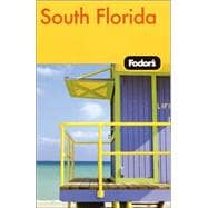 Fodor's South Florida, 5th Edition