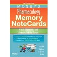 Mosby's Pharmacology Memory Notecards: Visual, Memonic, and Memory Aids for Nurses