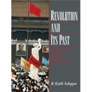 Revolution and Its Past : Identities and Change in Modern Chinese History