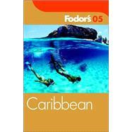 Fodor's Caribbean 2005