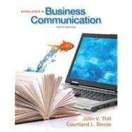Excellence in Business Communication Plus MyBCommLab with Pearson eText -- Access Card Package