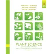 Plant Science : Growth, Development, and Utilization of Cultivated Plants