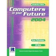 Computers in Your Future 2004 : Introductory Version
