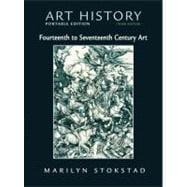 Art History Bk. 4 : Fourteenth to Seventeenth Century Art