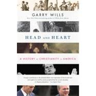 Head and Heart : A History of Christianity in America