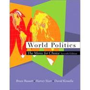 World Politics The Menu for Choice (with InfoTrac)