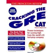 Princeton Review: Cracking the GRE CAT with Sample Tests on CD-ROM, 2000 Edition