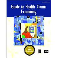 Guide to Health Claims Examining : An Honors Certification Textbook