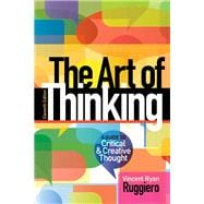 The Art of Thinking A Guide to Critical and Creative Thought Plus MyWritingLab -- Access Card Package