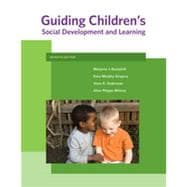 Guiding Children's Social Development and Learning, 7th Edition
