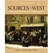 Sources of the West Vol. 2 : Reading in Western Civilization - From 1600 to the Present