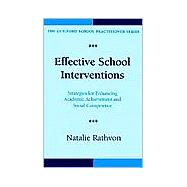 Effective School Interventions Strategies for Enhancing Academic Achievement and Social Competence