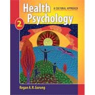 Health Psychology: A Cultural Approach, 2nd Edition