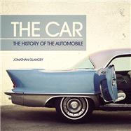 The Car The History of the Automobile