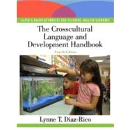 The Crosscultural, Language, and Academic Development Handbook A Complete K-12 Reference Guide