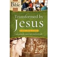 Transformed by Jesus Understanding the Apostle Paul's Books in the Bible