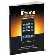 The iPhone Book How to Do the Things You Want to Do with Your iPhone