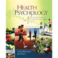 Health Psychology: An Introduction to Behavior and Health, 7th Edition