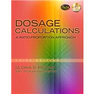 Dosage Calculations : A Ratio-Proportion Approach