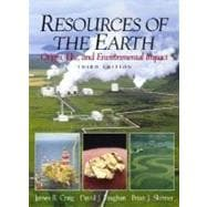Resources of the Earth : Origin, Use, and Environmental Impact