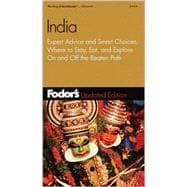 India : Expert Advice and Smart Choices: Where to Stay, Eat, and Explore on and off the Beaten Path