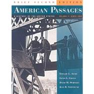 American Passages Vol. 2 : A History of the United States since 1863