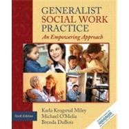 Generalist Social Work Practice : An Empowering Approach