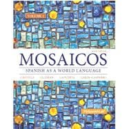 Mosaicos, Volume 1 with MySpanishLab with Pearson eText -- Access Card Package (One Semester Access)