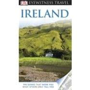 DK Eyewitness Travel Guide: Ireland : Ireland