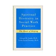 Spiritual Diversity in Social Work Practice : The Heart of Helping