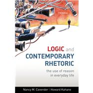 Logic and Contemporary Rhetoric : The Use of Reason in Everyday Life