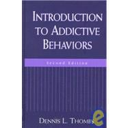 Introduction to Addictive Behaviors, Second Edition