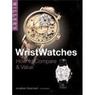Miller's Wristwatches; How to Compare & Value