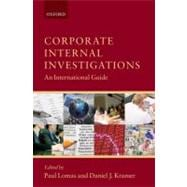 Corporate Internal Investigations An International Guide