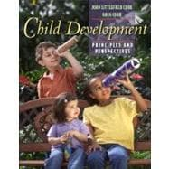 Child Development : Principles and Perspectives